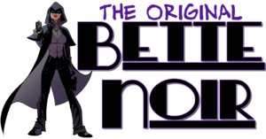 Bette Noir title card