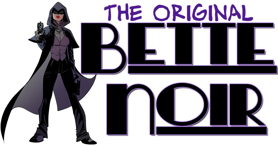 Bette Noir title card