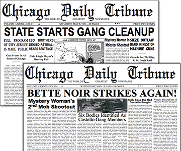 Two mocked-up Chicago Tribune front pages — Bette Noir Strikes again